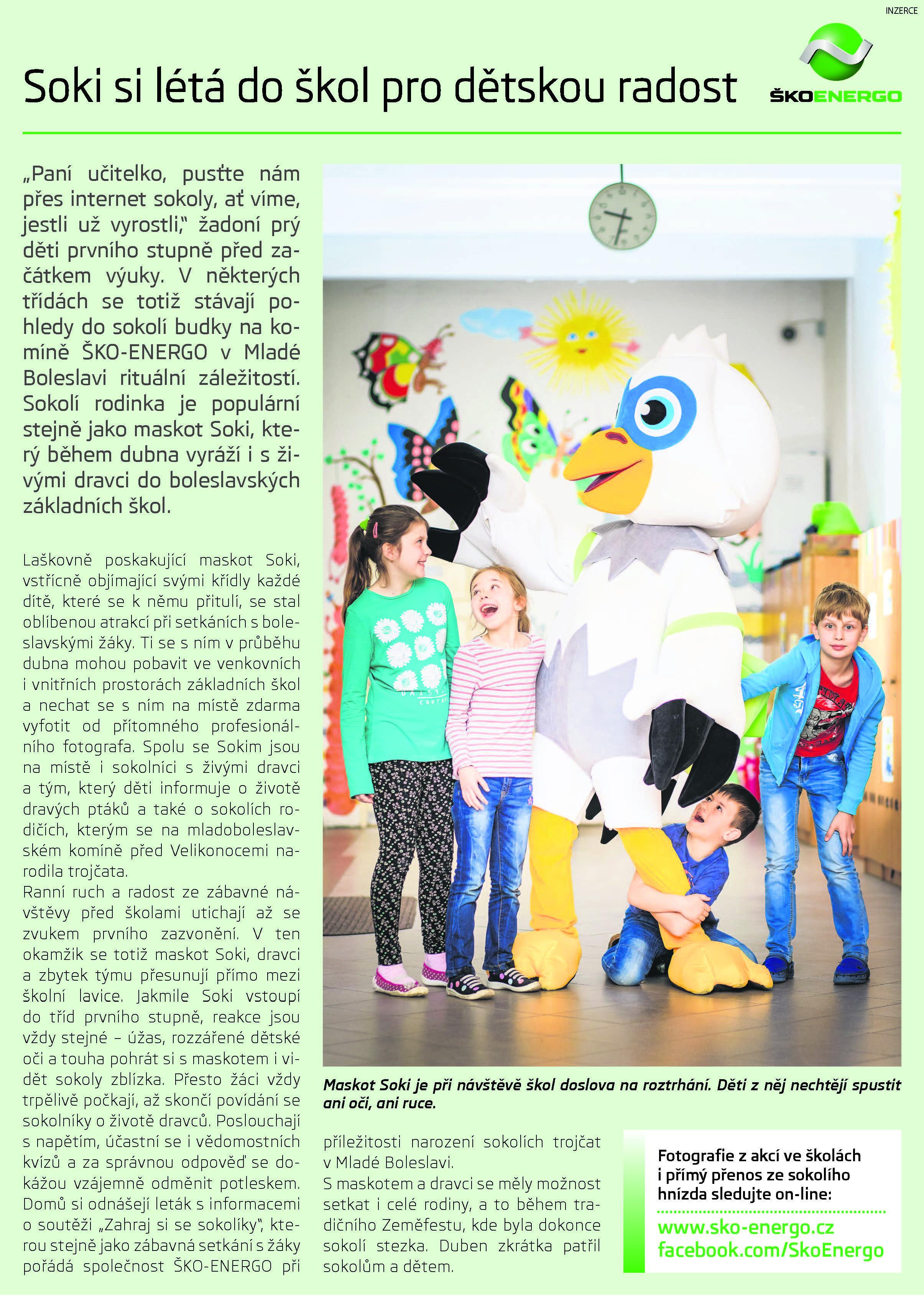 Soki si létá do škol pro dětskou radost